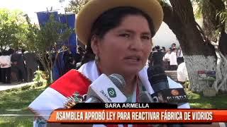 ASAMBLEA APROBÓ LEY PARA REACTIVAR FÁBRICA DE VIDRIOS