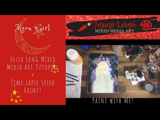 Moon Girl: Hella Long Mixed Media Art Tutorial + Time Lapse Speed Paint