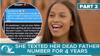 A Woman Who Texted Her Dead Father S Number Every Day Get The Sweetest Reply Ever Part 2