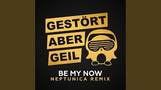 Be My Now (Neptunica Remix Extended)