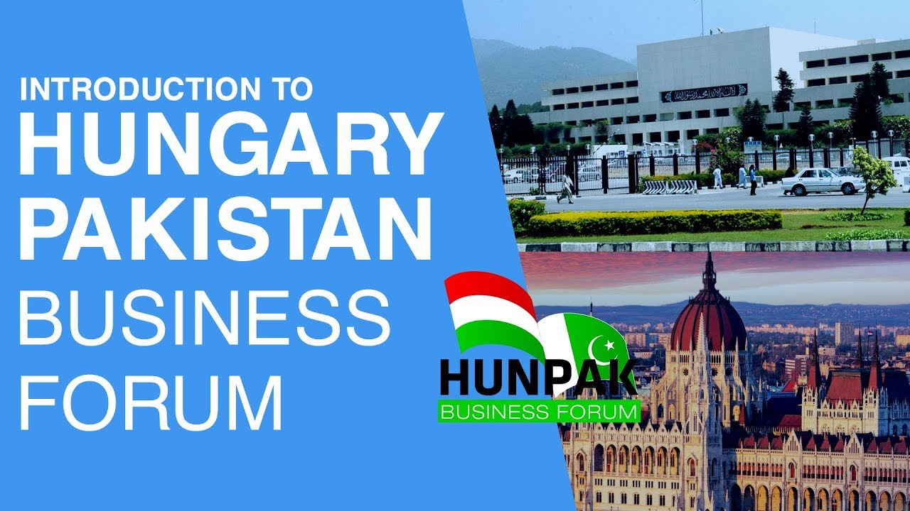 Pakistan Hungary Business Forum | Introduction | Rehan Allahwala