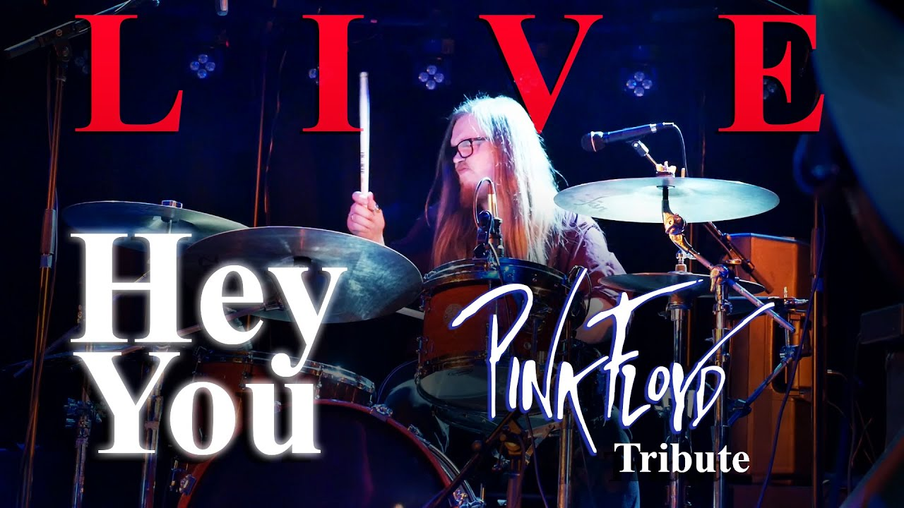 Hey You  (Live) - The Great Gig: A Pink Floyd Tribute