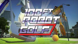 100ft Robot Golf - Announce Trailer