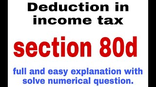 Section 80d | sec 80d | deduction in income tax | deduction under 80c to 80u | 2020.