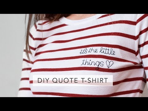 DIY embroidered quote t-shirt | Sofia Clara - YouTube