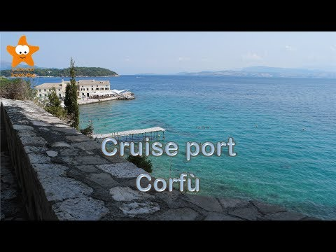 Cruise port Corfu (Greece Ionian Sea)  4k 2017 @CruisesandTravelsBlog