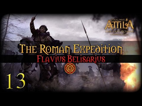[13] Attila: Total War - The Last Roman Campaign DLC - The Roman Expedition   SurrealBeliefs