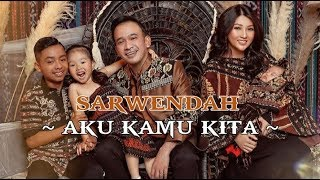 Sarwendah - Aku Kamu Kita ( Video Lyrics )