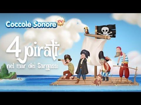 Quattro Pirati nel Mar dei Sargassi - Italian Songs for children by Coccole Sonore