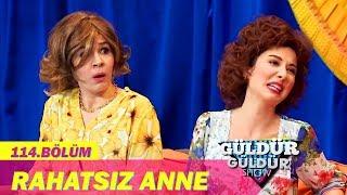 Güldür Güldür Show 114.Bölüm - Rahatsız Anne