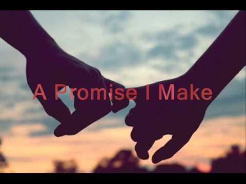 A Promise I Make ~ Dakota Moon