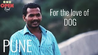 open road india 8 for the love of dog pune