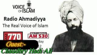Chaudhry Hadi Ali explains Ahmadiyya Muslims views on Shahadat Imam Hussain.