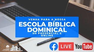 Escola Dominical e Ceia do Senhor - 21/03/21