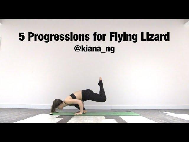 5 Progressions For Flying Lizard - Kiana Ng