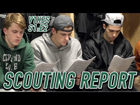 SCOUTING REPORT | Cleveland State V1KES Episode II