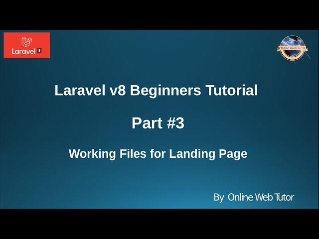 Learn Laravel 8 Beginners Tutorial #3 - Understand the Landing page