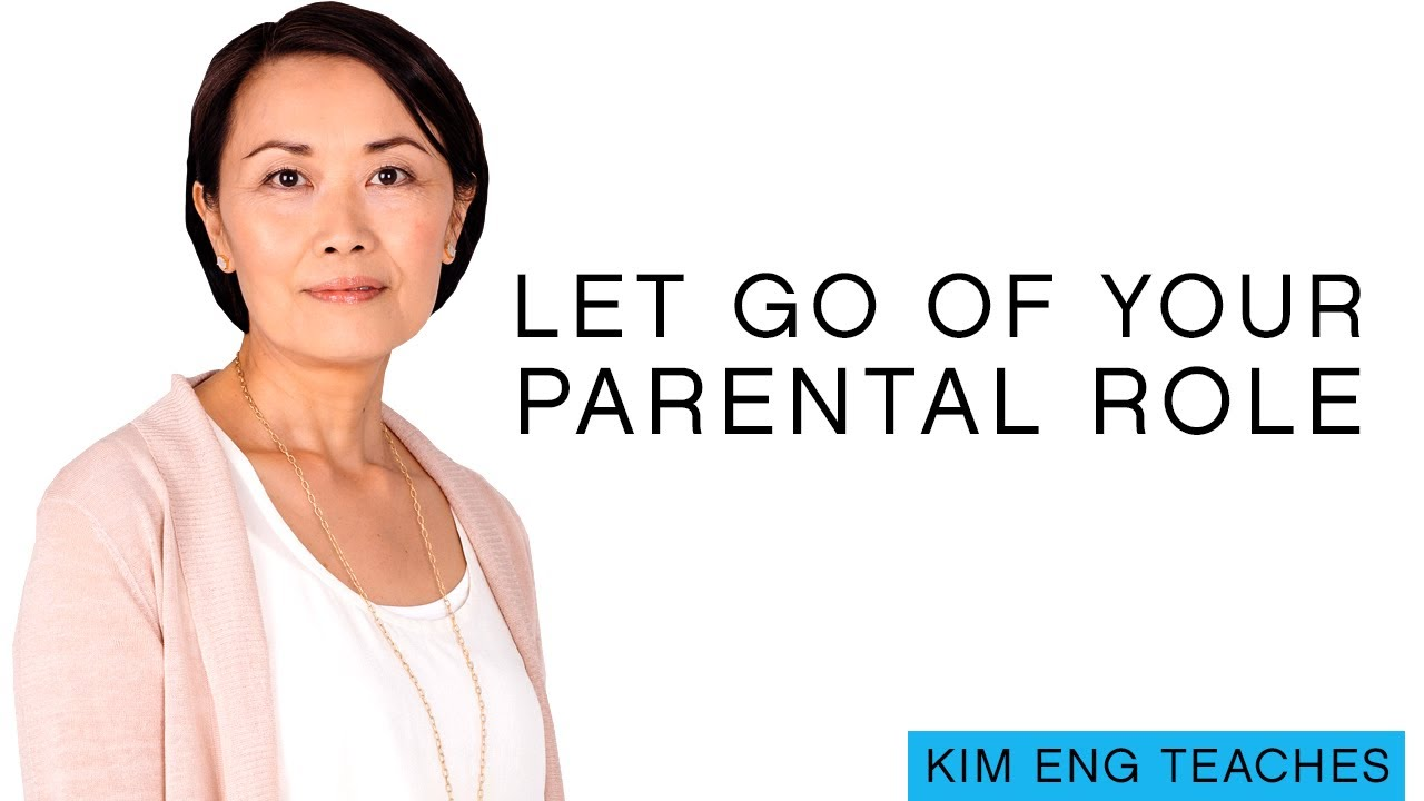 Letting Go of Attachment to a Parental Role