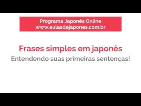Aprenda Suas Primeiras Frases Em Japonês