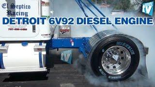 6V92 Detroit Diesel Engine Drag Racing Diesel Truck Septico Racing International Truck