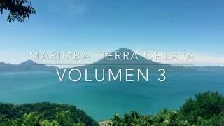 Marimba Tierra OhLaya vol.3 - Triste Adios. (Nuevo 2016)