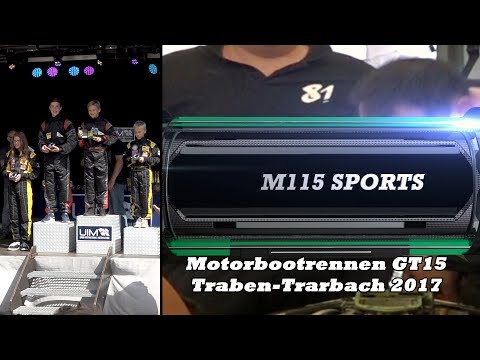 Powerboat Racing - Motorbootrennen Formel GT15 Traben-Trarbach 2017