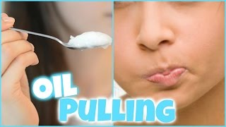 COCONUT OIL PULLING BENEFITS FOR DETOX, WHITE TEETH, WEIGHT LOSS & HEALTHY BODY! │ HOW TO OIL PULL