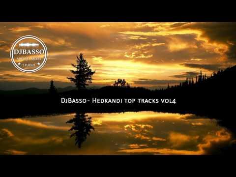 DjBasso - Hedkandi top tracks vol4