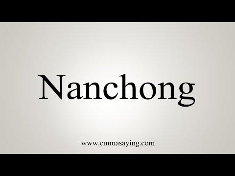 How To Pronounce Nanchong