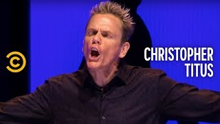 christopher titus angry pursuit of happiness bring on armageddon