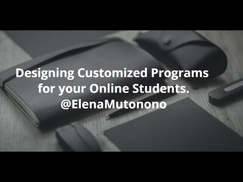 Design Customized Programs for your Online Students