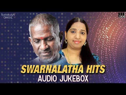 Swarnalatha Hits Jukebox   Ilaiyaraaja Love Songs   Ilaiyaraaja Duet Songs   Ilaiyaraaja Official