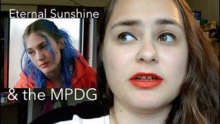 Eternal Sunshine & Deconstruction Of The MPDG