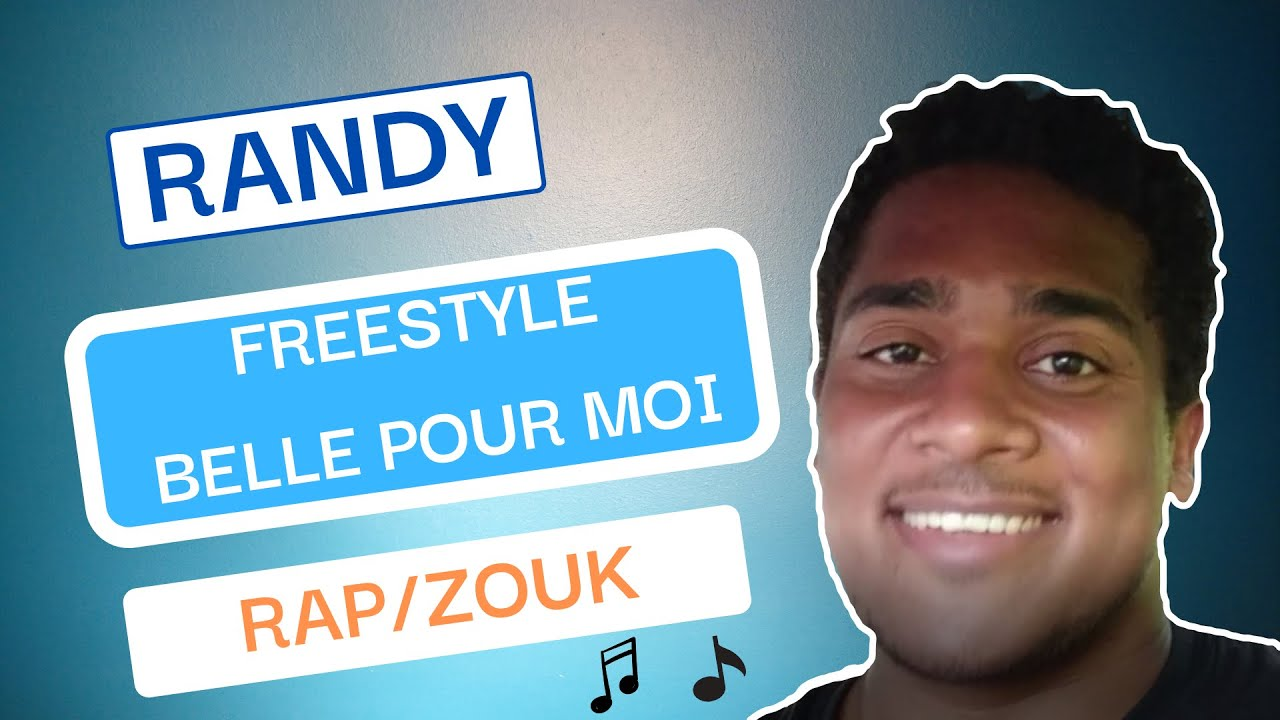 "Randy - FREESTYLE ""Belle Pour Moi"" (Rap & Zouk)."
