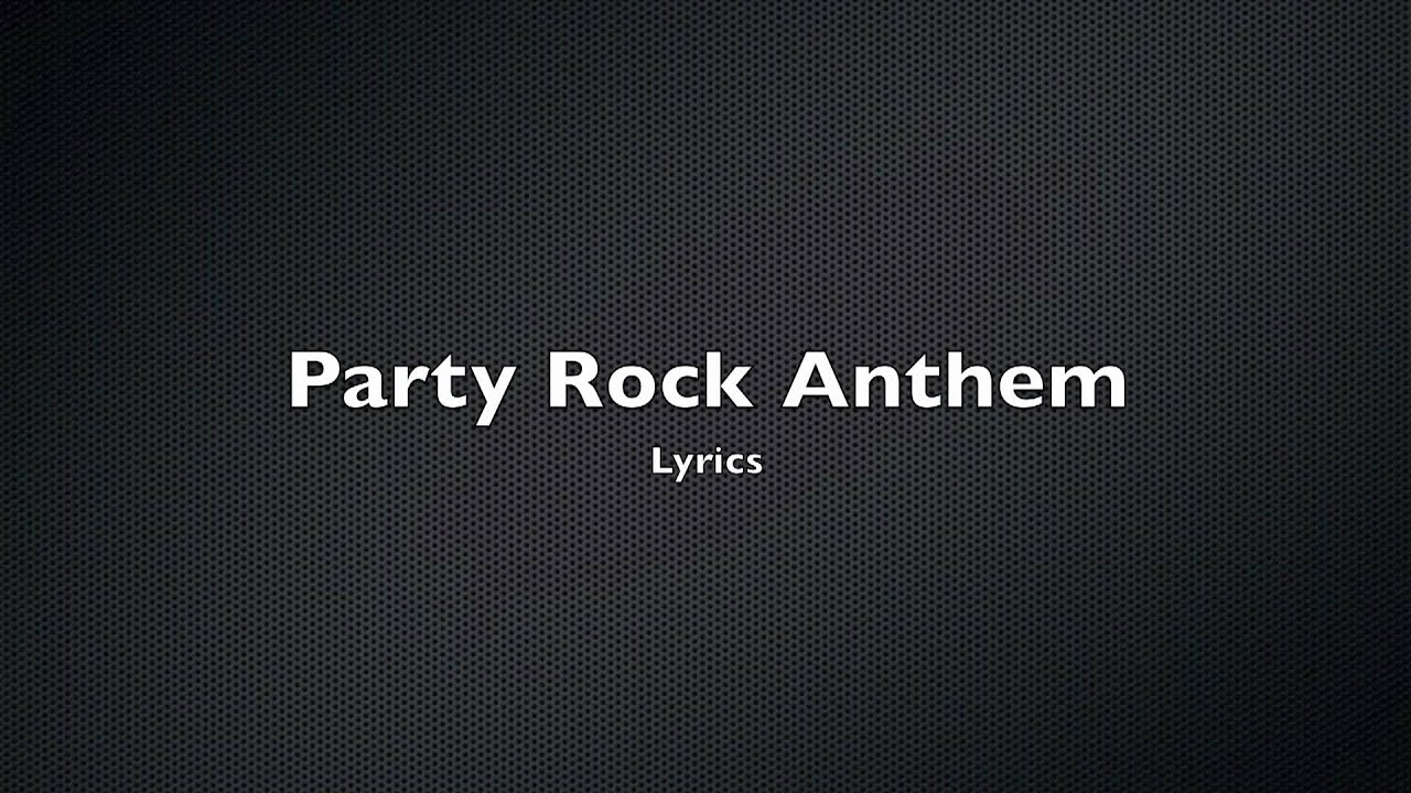 LMFAO – Party Rock Anthem Lyrics | Genius Lyrics