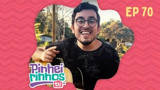 Pinheirinhos TV | Episódio 70 | IPP TV | Programa na íntegra