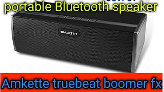 Unboxing snd review of Amkette Trubeats Boomerfx Wireless Bluetooth Speakers under 2500 .