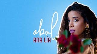 Abul - Ana Lía (Lyric Video)