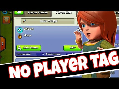 Ghost Player He Has No Player Tag How Clash Of Clans(Hindi)sam1735