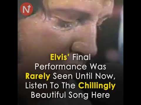 Elvis Presley  probably last performance