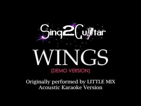 WINGS (Acoustic Guitar Karaoke Version) Little Mix