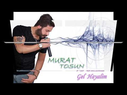 Murat Tosun - Gel Hayalim