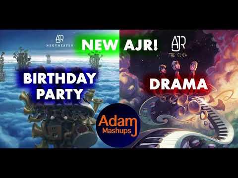 Birthday Party Drama [AJR MASHUP] Mp3