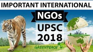 Important International NGOs for UPSC/IAS 2018 ...