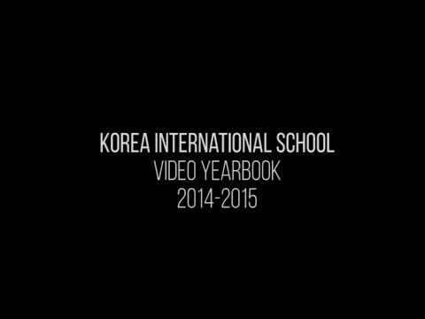Korea International School Video Yearbook 2014-2015