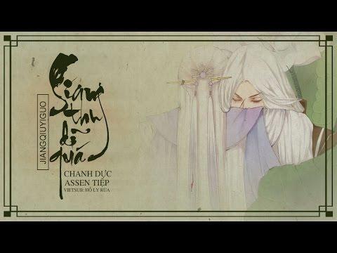 [Vietsub] Giang thu dĩ quá - Chanh Dực ft. Assen Tiệp   江秋已过 - 橙翼 ft. Assen捷