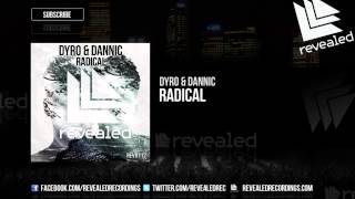Скачать Dyro Dannic Radical OUT NOW