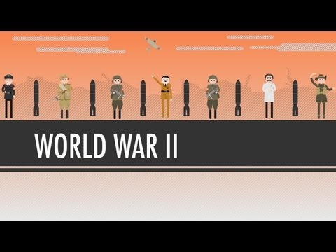 World War II: Crash Course World History #38 - YouTube