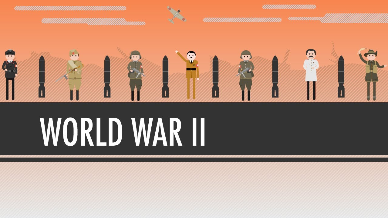 World War II: Crash Course World History #38 - YouTube