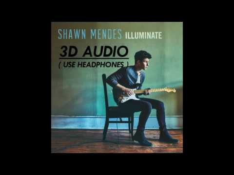 [3D AUDIO] Shawn Mendes - There's Nothing Holdin' Me Back (USE HEADPHONES!!!!)